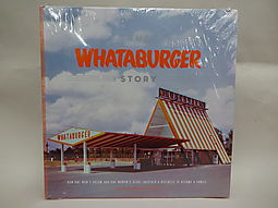 The Whataburger Story: How One Man's Dream and One Woman's Heart Inspired a Business to Become a Family