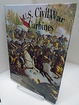 U S  Civil War Carbines by James B Whisker