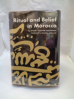 Ritual and Belief in Morocco Volume 1