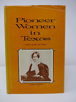 Pioneer Women in Texas