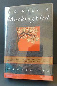 To Kill a Mockingbird 40th Anniversary Edition