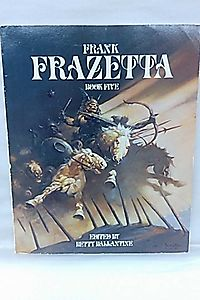 Frank Frazetta: Book five
