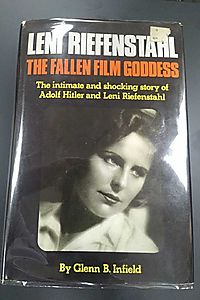 Leni Riefenstahl: The fallen film goddess