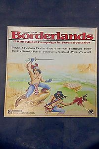 Borderlands: A Runequest Campaign in Seven Scenarios [BOX SET]