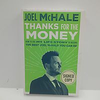 Thanks For The Money How to Use My Life Story to Become the Best Joel McHal You Can Be