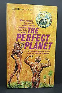 The perfect planet, (A Lancer book)