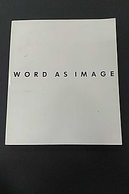 Word As Image: American Art 1960-1990