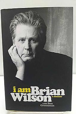 I Am Brian Wilson [autographed edition]: A Memoir