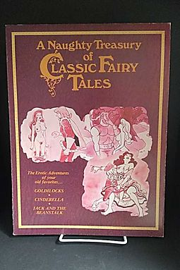 A Naughty Treasury Of Classic Fairy Tales The Erotic Adventures Of Your Old Favorites