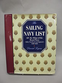 The Sailing Navy List: All the Ships of the Royal Navy